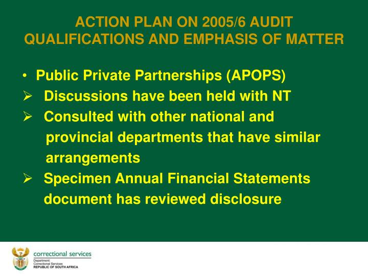 Action plan on 2005 6 audit qualifications and emphasis of matter