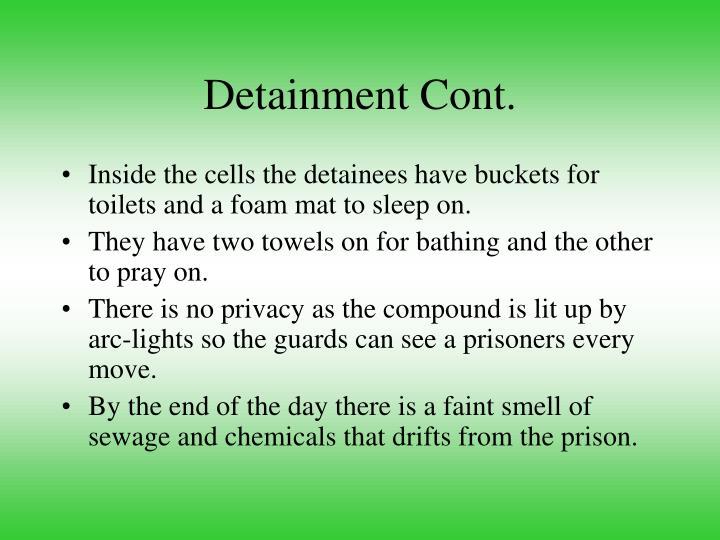 Detainment Cont.