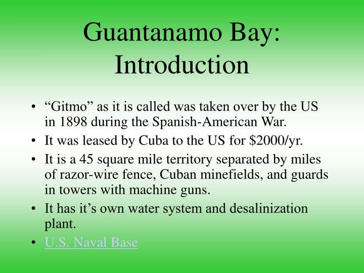Guantanamo bay introduction