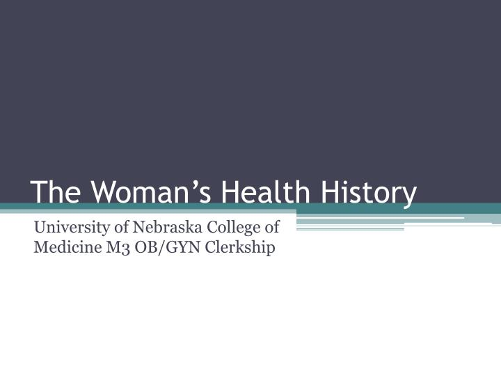 the woman s health history n.