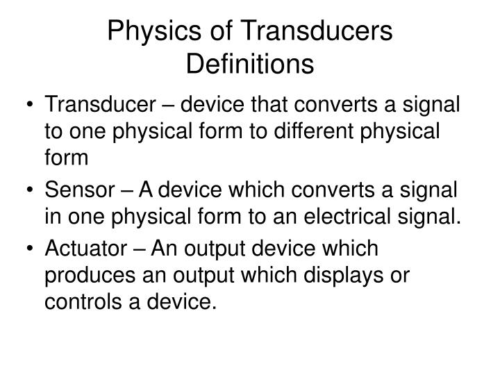 physics of transducers definitions n.