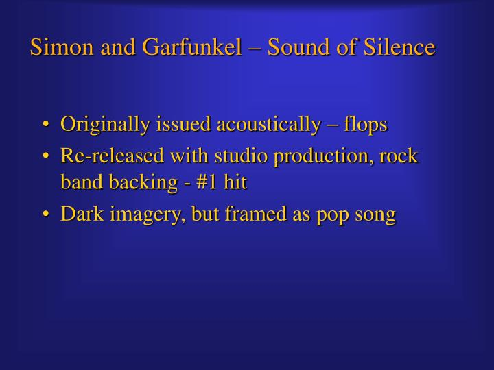 Simon and Garfunkel – Sound of Silence