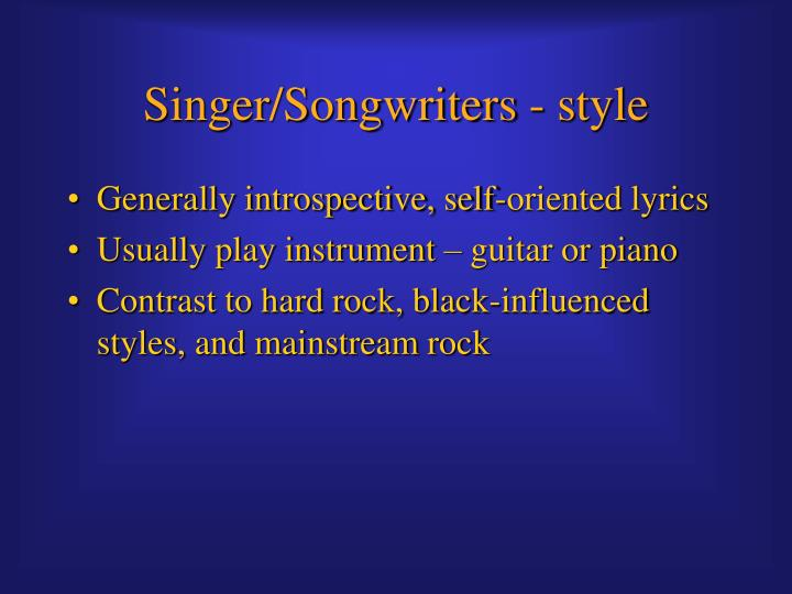 Singer/Songwriters - style