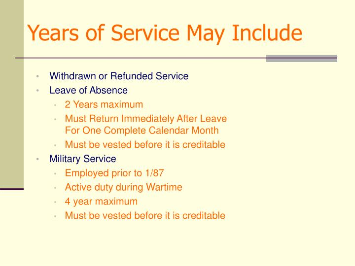 Years of Service May Include