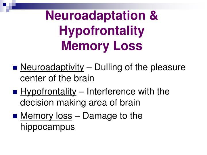 Neuroadaptation & Hypofrontality