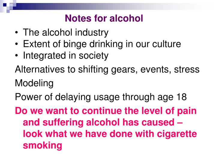Notes for alcohol