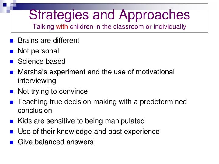 Strategies and Approaches