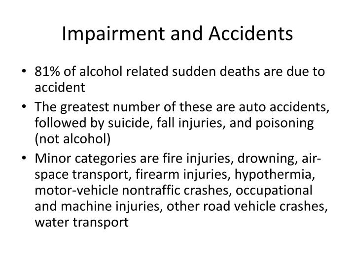 Impairment and Accidents