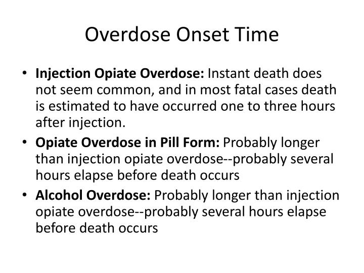 Overdose Onset Time