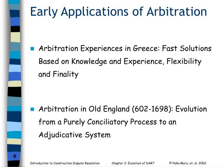 Early Applications of Arbitration