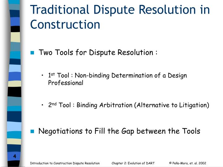 Traditional Dispute Resolution in Construction