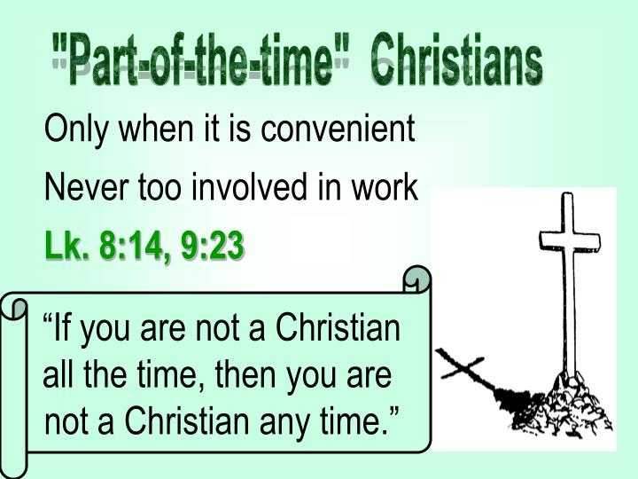 """Part-of-the-time""  Christians"