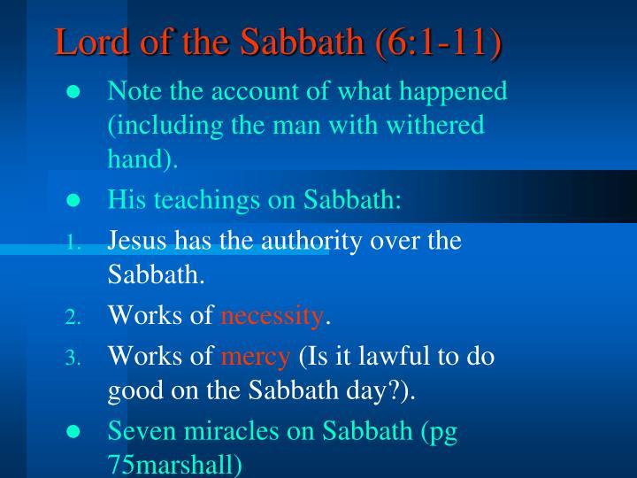Lord of the Sabbath (6:1-11)