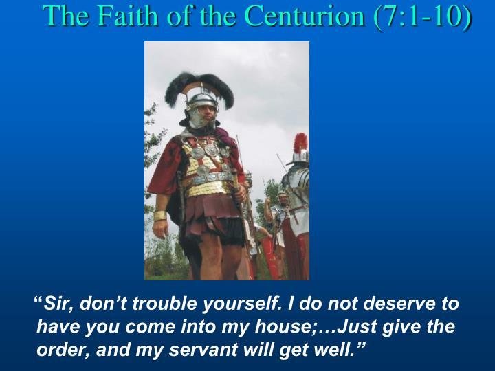 The Faith of the Centurion (7:1-10)