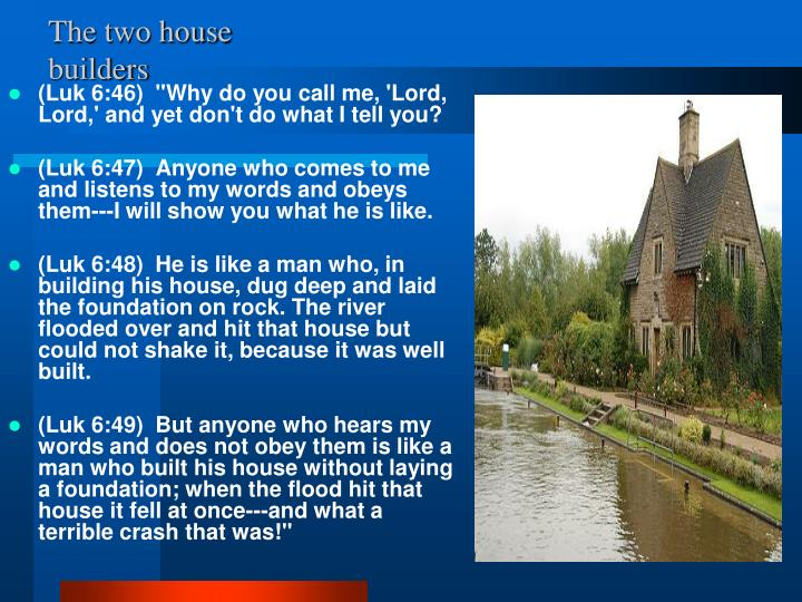 The two house builders