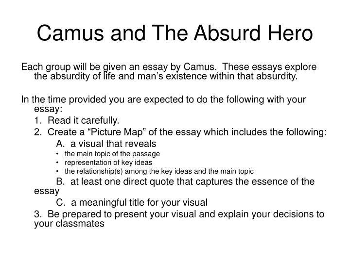 the absurd hero essay While a philosophy student at the univ explanation of absurd hero  tropical notes, 1950–58), the philosophical and ideological essay  absurd absurd hero.