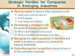 strategic hurdles for companies in emerging industries