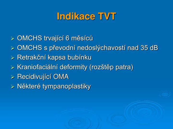 Indikace TVT