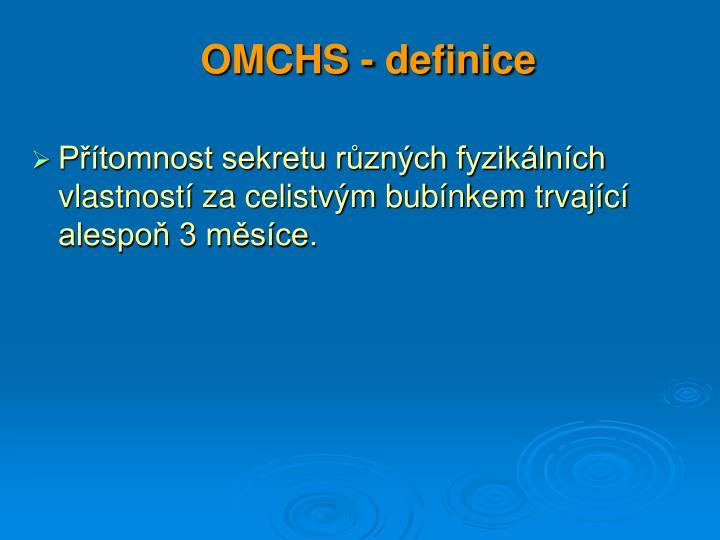 OMCHS - definice