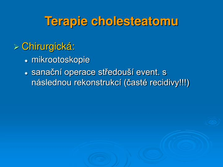 Terapie cholesteatomu