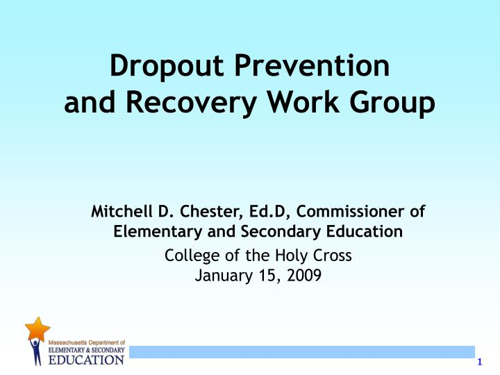 dropout prevention and recovery work group n.