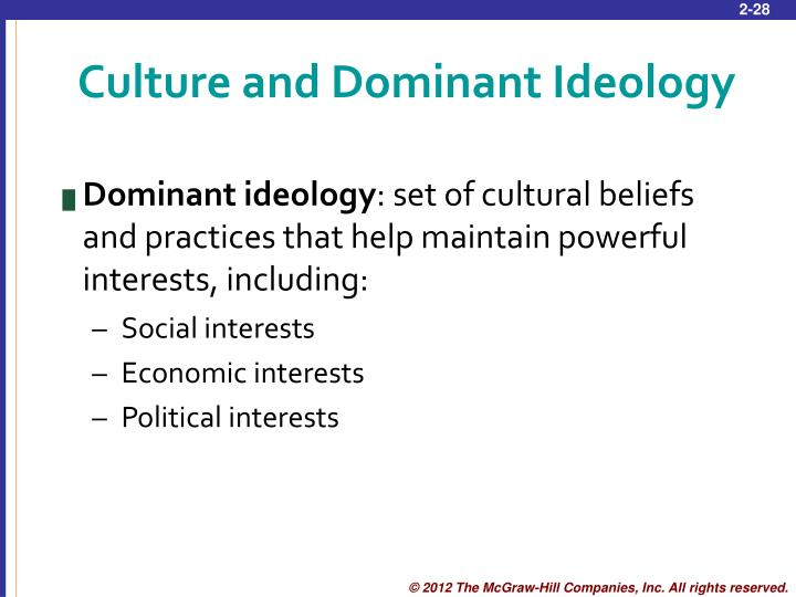 Culture and Dominant Ideology