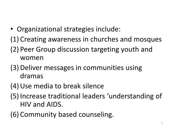 Organizational strategies include: