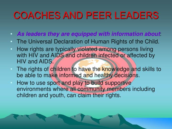 COACHES AND PEER LEADERS
