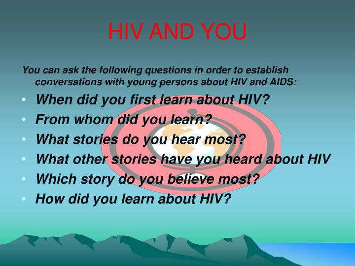 HIV AND YOU
