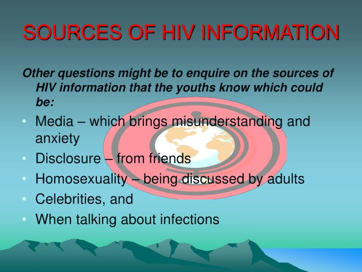 SOURCES OF HIV INFORMATION