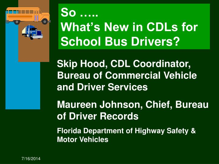 so what s new in cdls for school bus drivers n.