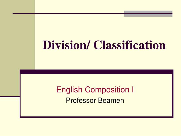 division and classification essay types of friends Free essays essay on classification and division there are four main types of video games our friends or they can be our roommates.