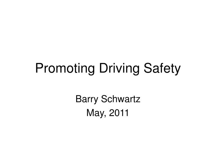 promoting driving safety n.