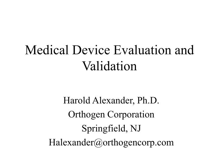 medical device evaluation and validation n.