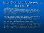 jesus christ tells his disciples to abide in him