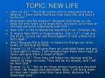 topic new life