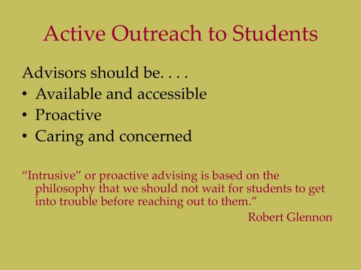 Active Outreach to Students