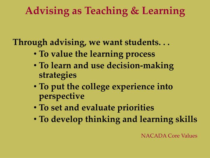 Advising as Teaching & Learning