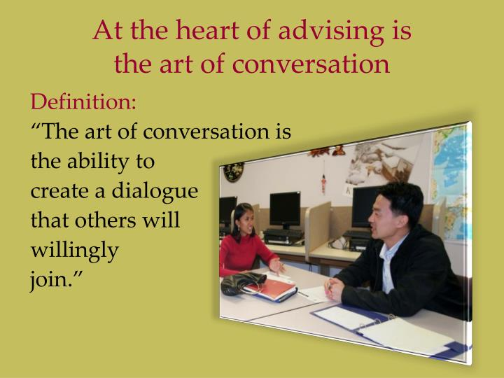 At the heart of advising is