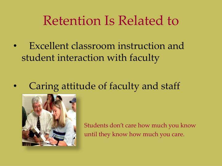 Retention Is Related to
