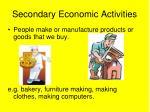 secondary economic activities