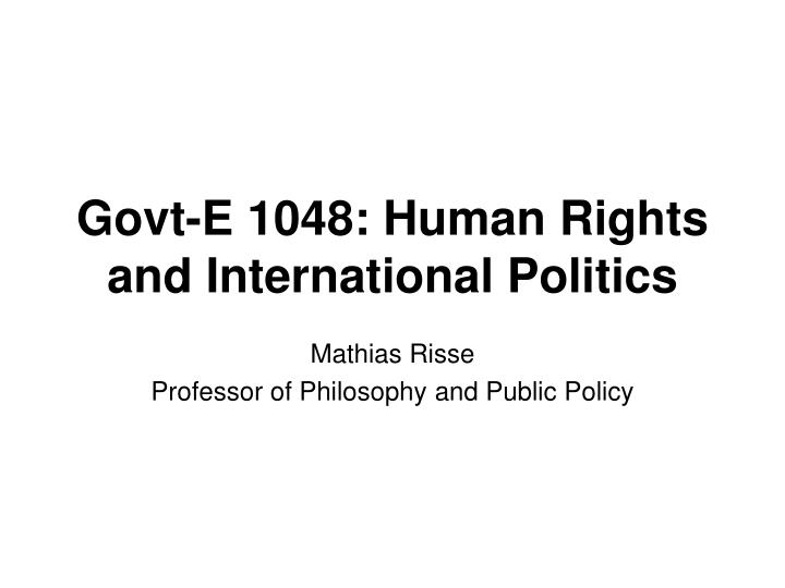govt e 1048 human rights and international politics n.