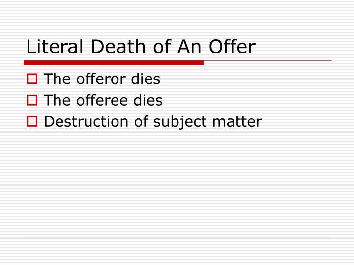 Literal Death of An Offer