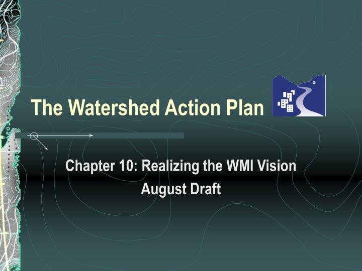 the watershed action plan n.