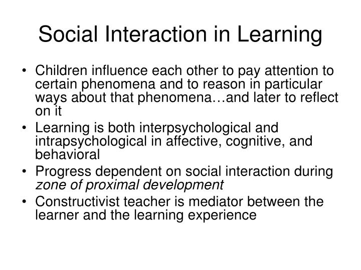 Social Interaction in Learning