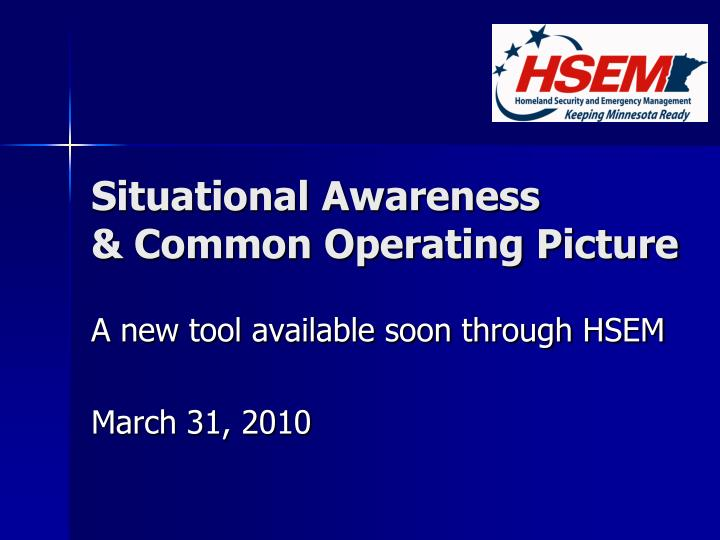 situational awareness common operating picture n.