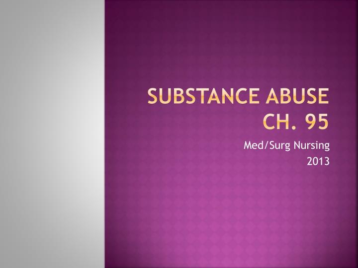 substance abuse ch 95 n.