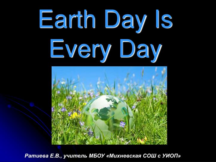 earth day is every day n.
