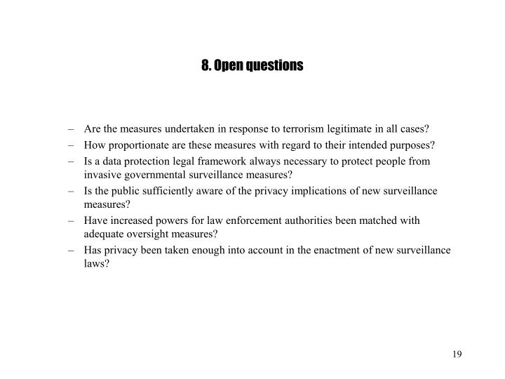 8. Open questions