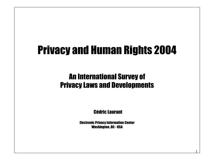 Privacy and Human Rights 2004